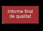 Informe final de qualitat