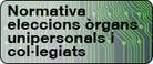Normativa elecció òrgans unipersonals i col·legiats