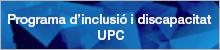 Programa d'inclusió i discapacitat de la UPC